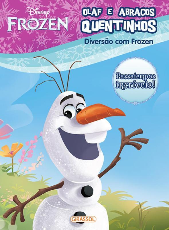 Disney Frozen Diversao Com Olaf E Abracos Quentinhos Girassol