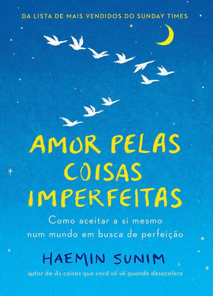 Livro Amor Pelas Coisas Imperfeitas Livros De Autoajuda