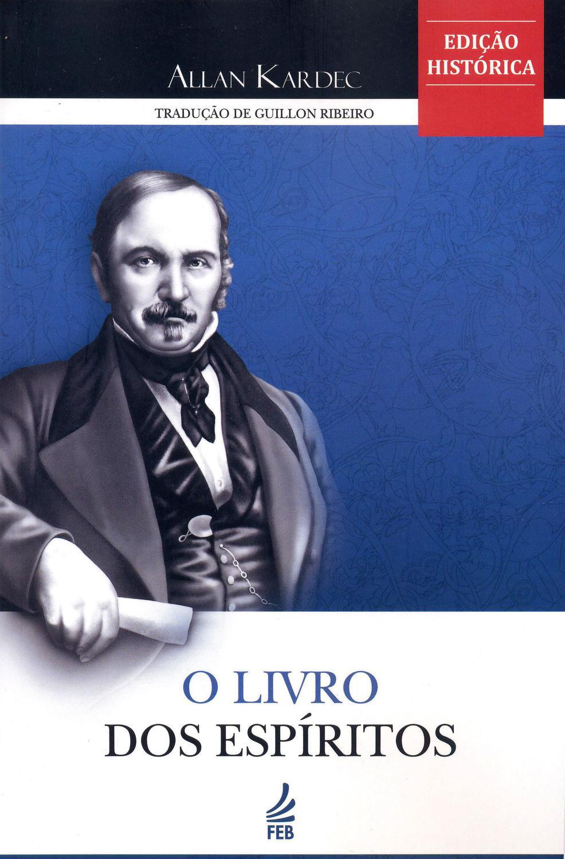 Livro dos Espíritos, O [edição histórica] - Feb - Livros