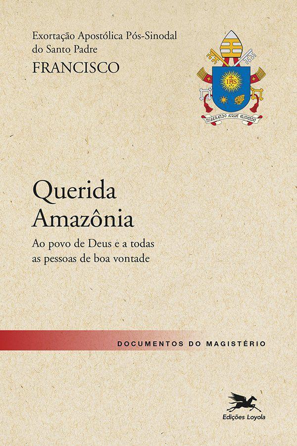 """Livro - Exortação Apostólica """"Querida Amazonia"""" - Livros de ..."""
