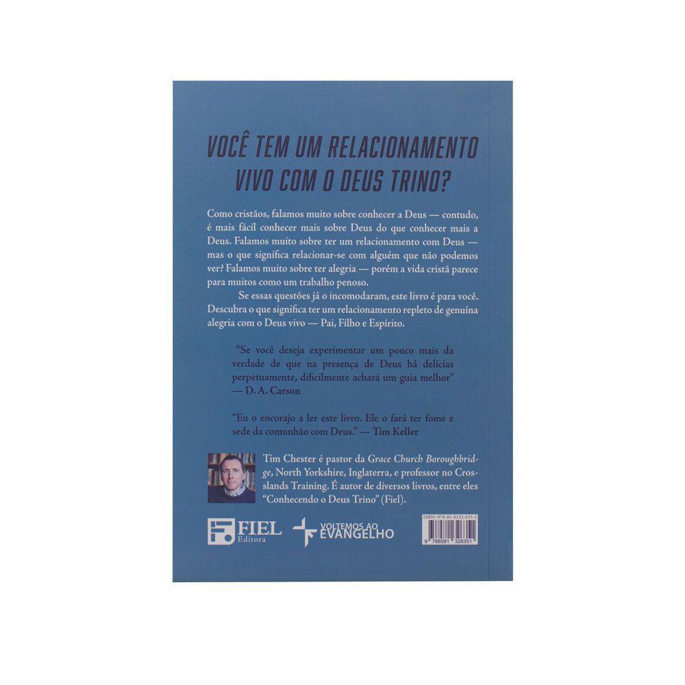 Livro Experimentando Mais De Deus Tim Chester Fiel Livros Crista Magazine Luiza