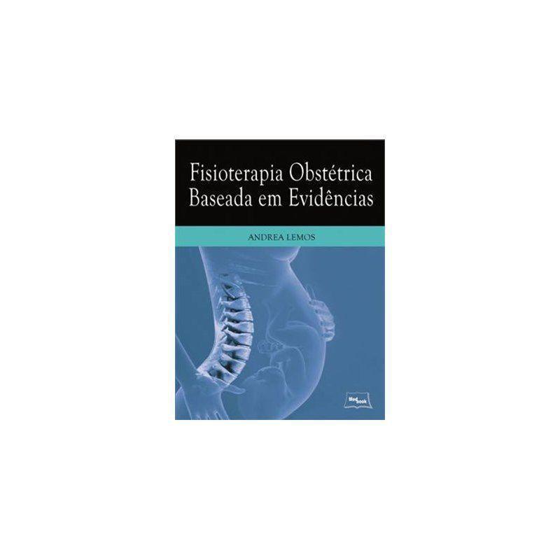 Livro Fisioterapia Obstetrica Baseada Em Evidencias Lemos Medbook Livros De Saude E Bem Estar Magazine Luiza
