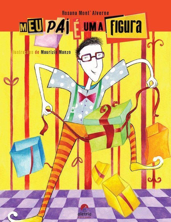 Livro - Meu pai é uma figura - Livros de Literatura Infantil - Magazine  Luiza