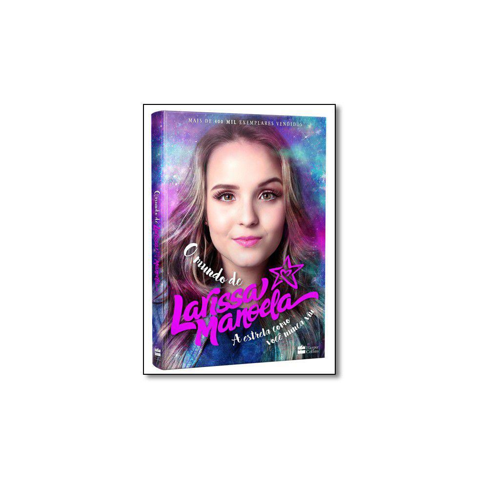 Livro - Mundo de Larissa Manoela, O - Harpercollins brasil Produto não  disponível edbd4076be