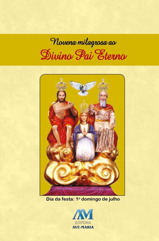 Livro Novena Milagrosa Ao Divino Pai Eterno Novo Formato