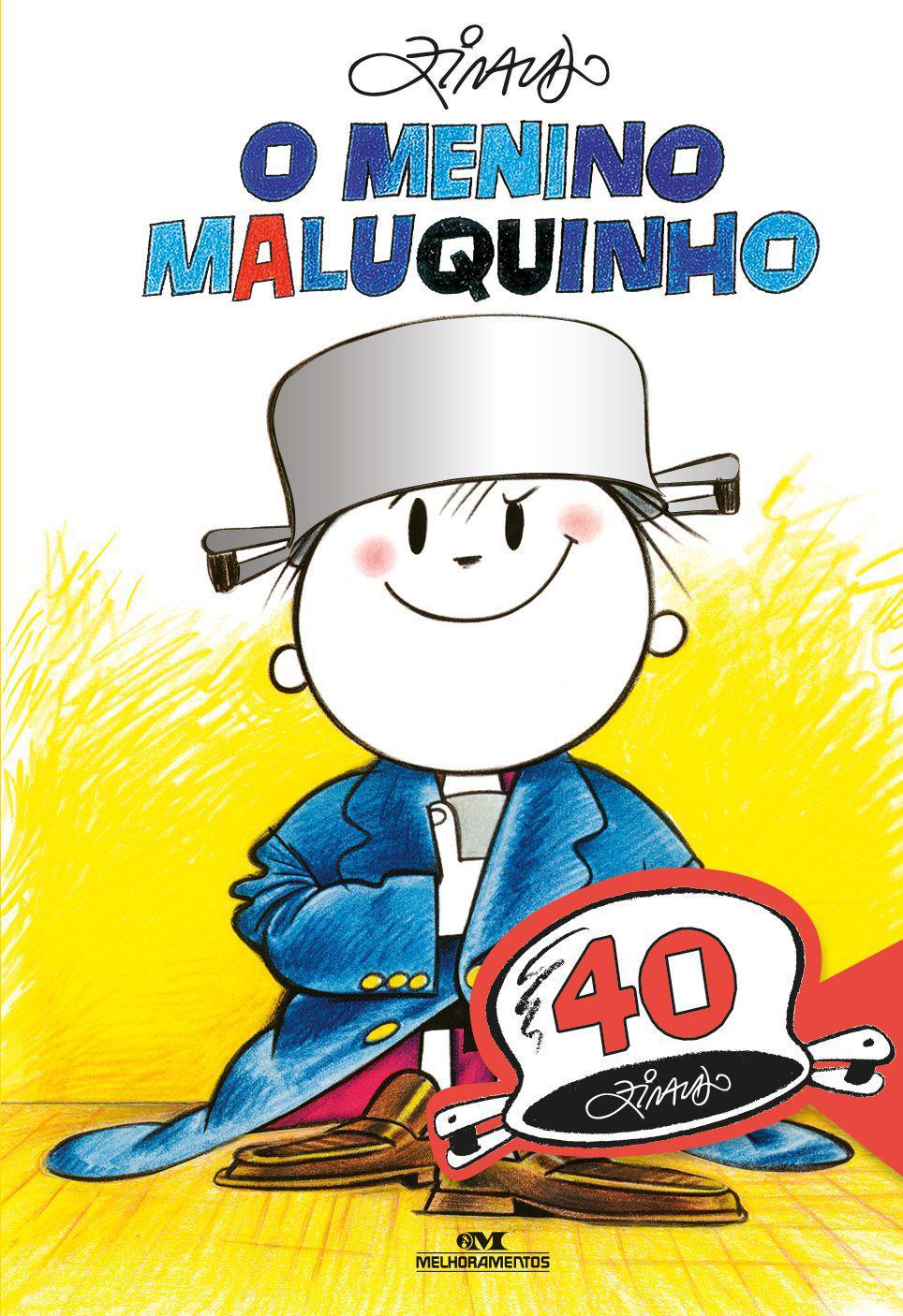 Livro - O Menino Maluquinho: Edição Comemorativa de 40 Anos - Livros de  Literatura Infantil - Magazine Luiza