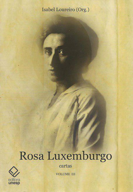 Livro Rosa Luxemburgo Vol 3 Livros De Ciencias Humanas E Sociais Magazine Luiza