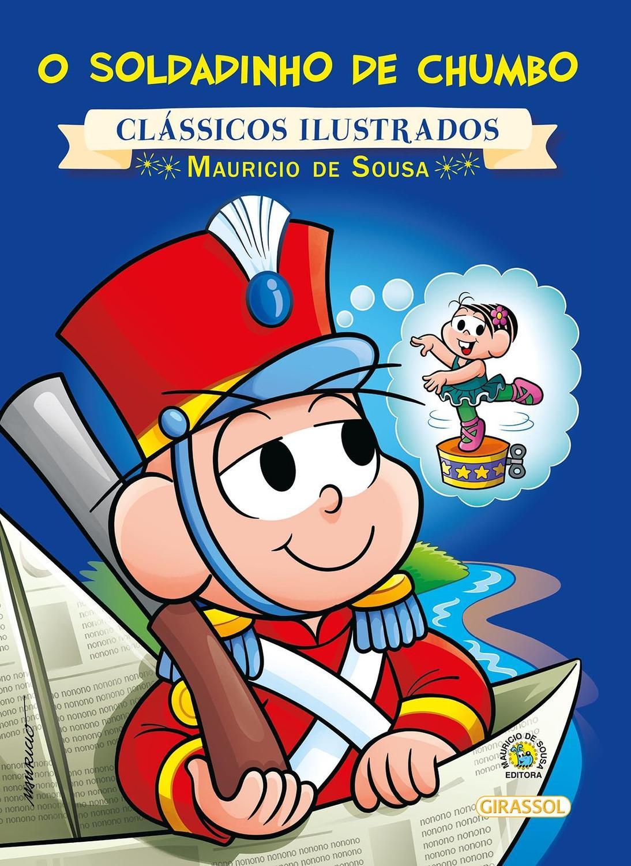 Livro Turma Da Monica Classicos Ilustrados Novo O Soldadinho