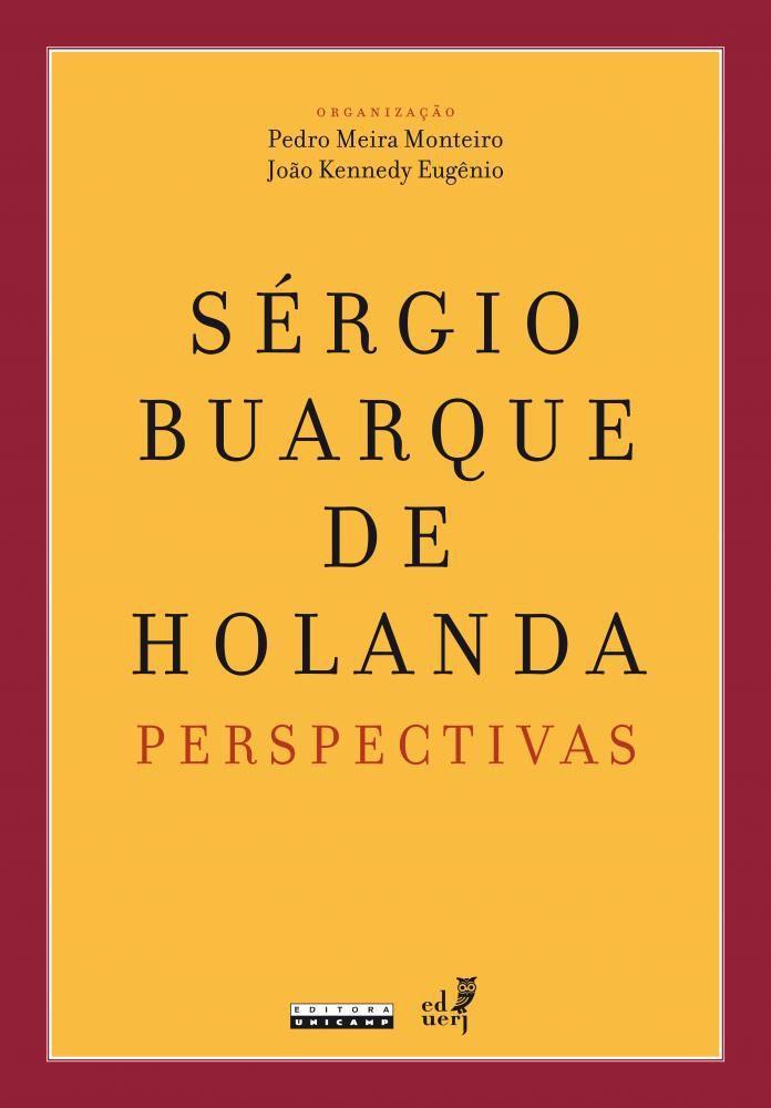 Sergio Buarque De Holanda Perspectivas Unicamp Livros De
