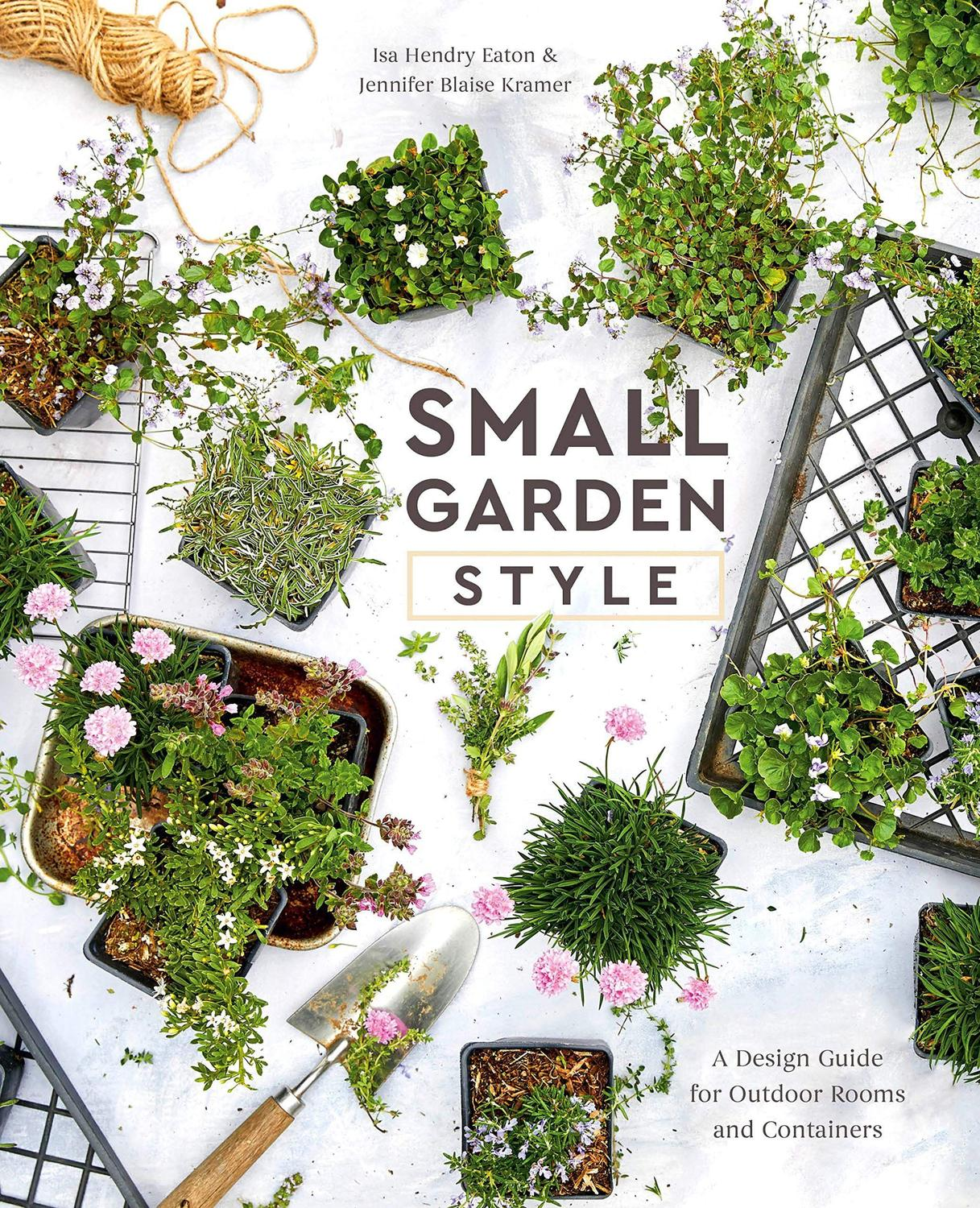 Small Garden Style A Design Guide For Outdoor Rooms And Containers Rizzoli Livros De Artes Magazine Luiza