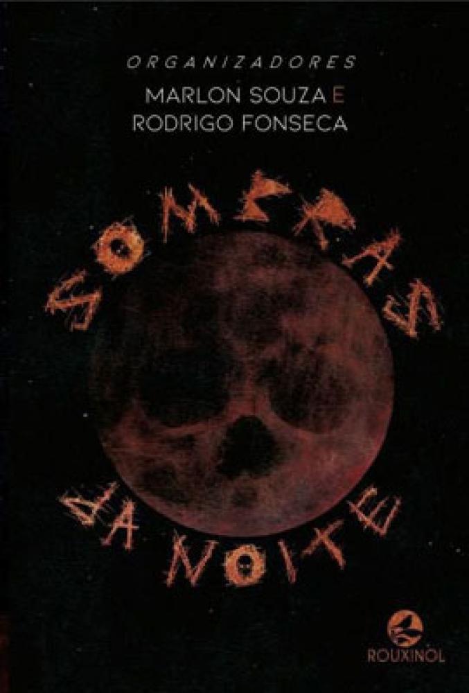 Sombras da noite - Rouxinol editora - Contos e Crônicas - Magazine Luiza