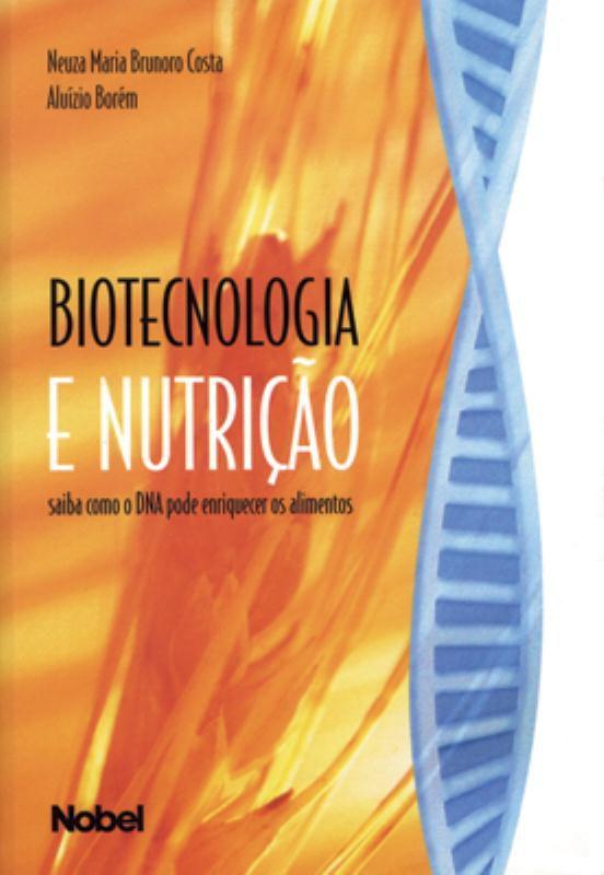 Biotecnologia e Nutrição - Nobel