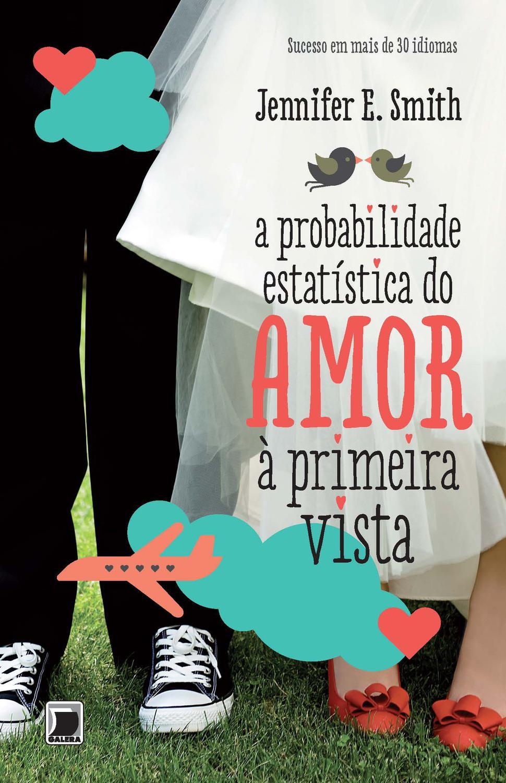 A probabilidade estatística do amor à primeira vis