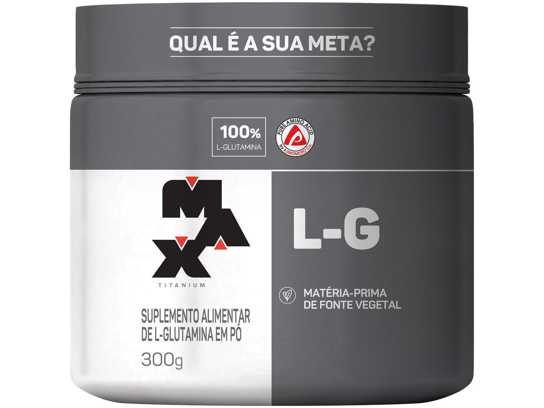 Glutamina Max Titanium L-G em Pó 300g
