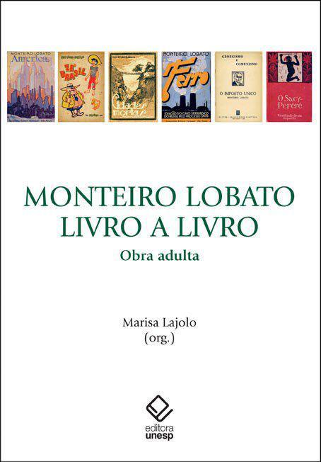 Monteiro Lobato, livro a livro: obra adulta