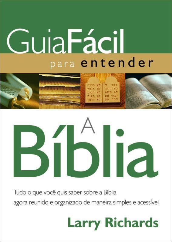 Guia Fácil Para Entender A Bíblia - Thomas Nelson Brasil