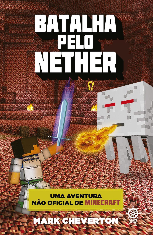 Batalha pelo Nether (Vol. 2 Uma Aventura Não Ofici