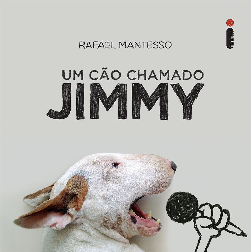 Um Cão Chamado Jimmy - Intrinseca