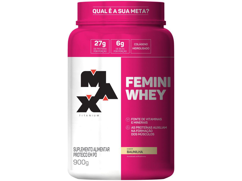 Whey Protein Concentrado Hidrolisado Isolado - Max Titanium Femini Whey 900g Baunilha