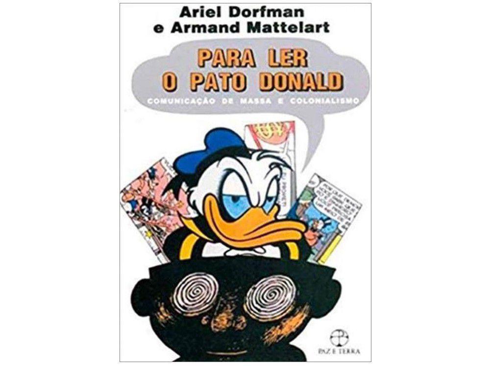 Livro Para Ler o Pato Donald - Ariel Dorfman e Armand Mattelart