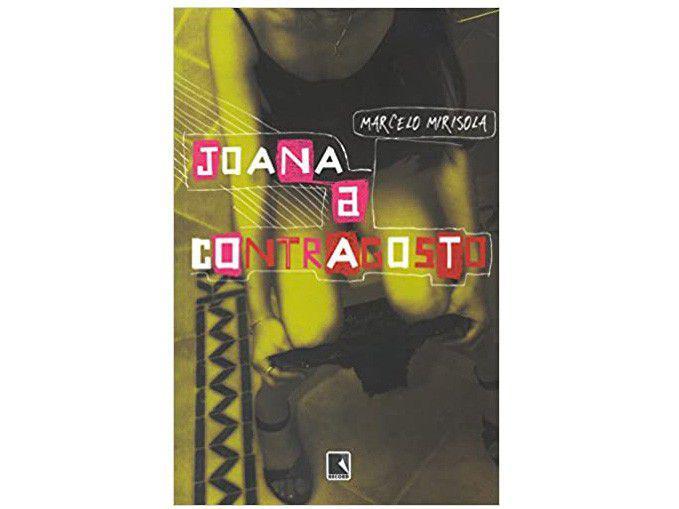 Livro Joana a Contragosto - Marcelo Mirisola