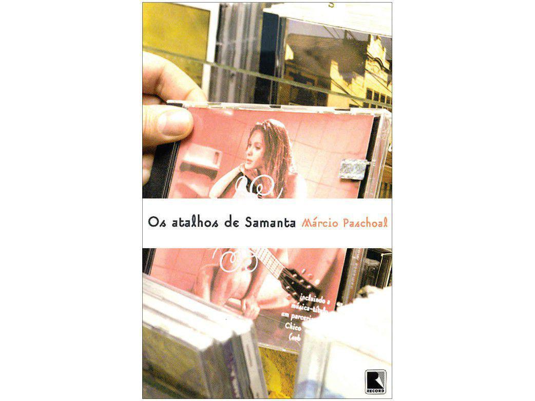 Livro Os Atalhos de Samanta - Márcio Paschoal