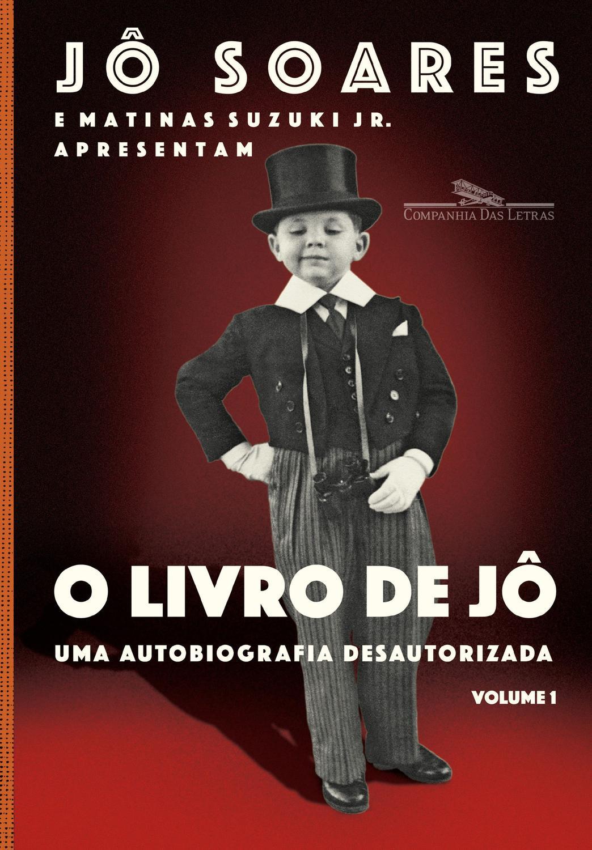 O livro de Jô - Volume 1 - Uma autobiografia desautorizada