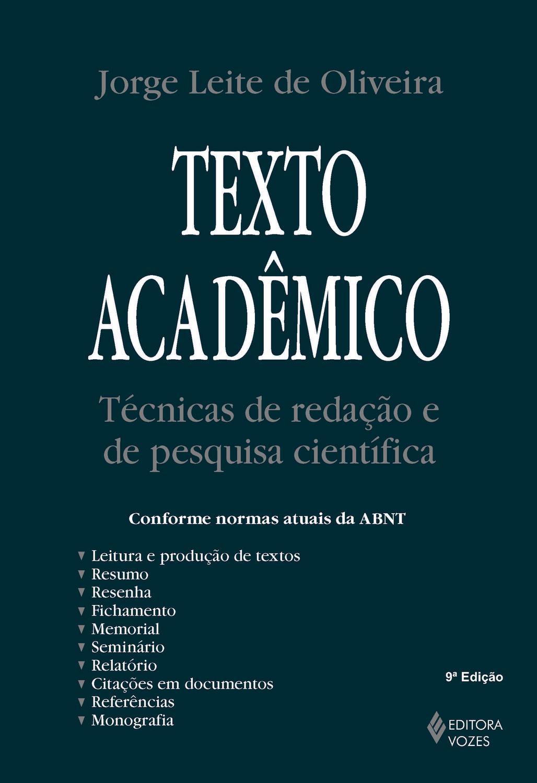 Texto acadêmico - Técnicas de redação e de pesquisa científica