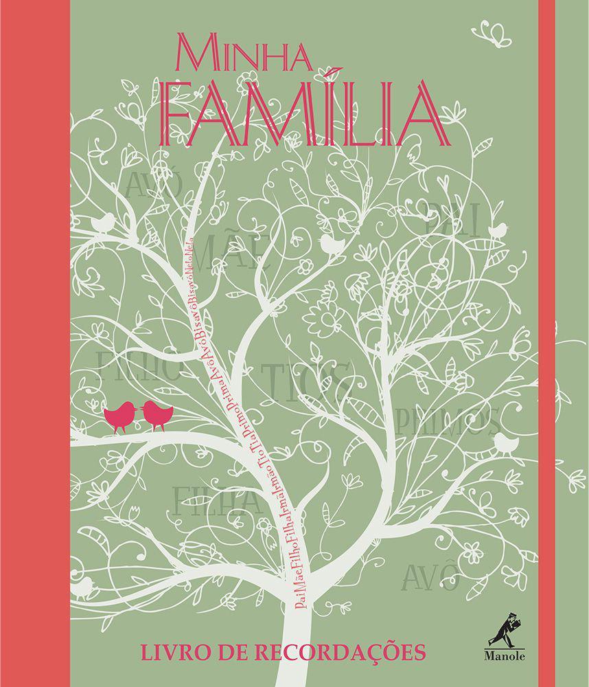 Minha família - Livro de recordações