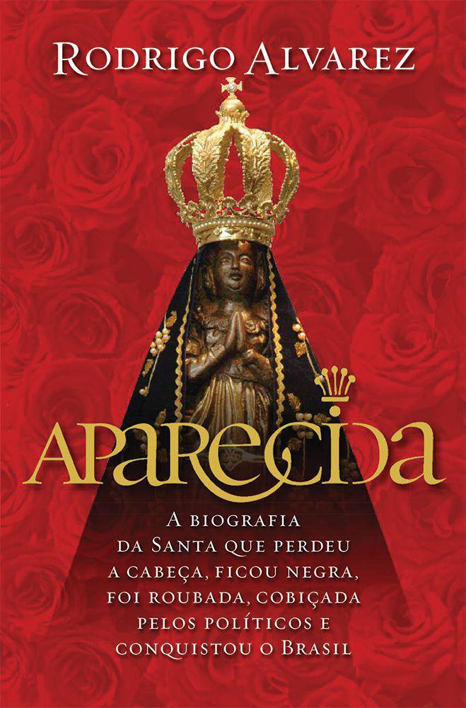Livro Aparecida - Rodrigo Alvarez