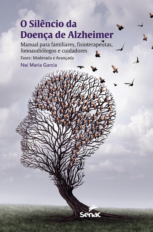 O silêncio da doença de Alzheimer