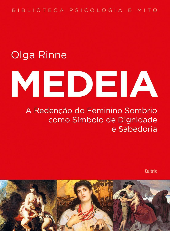 Medeia - A Redenção do Feminino Sombrio Como Símbolo de Dig