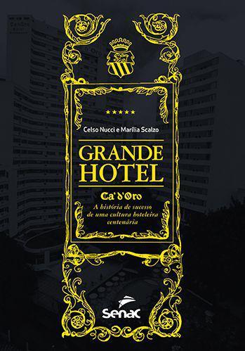 Grande hotel - Cá'd'oro, a história de sucesso de uma cultura hot