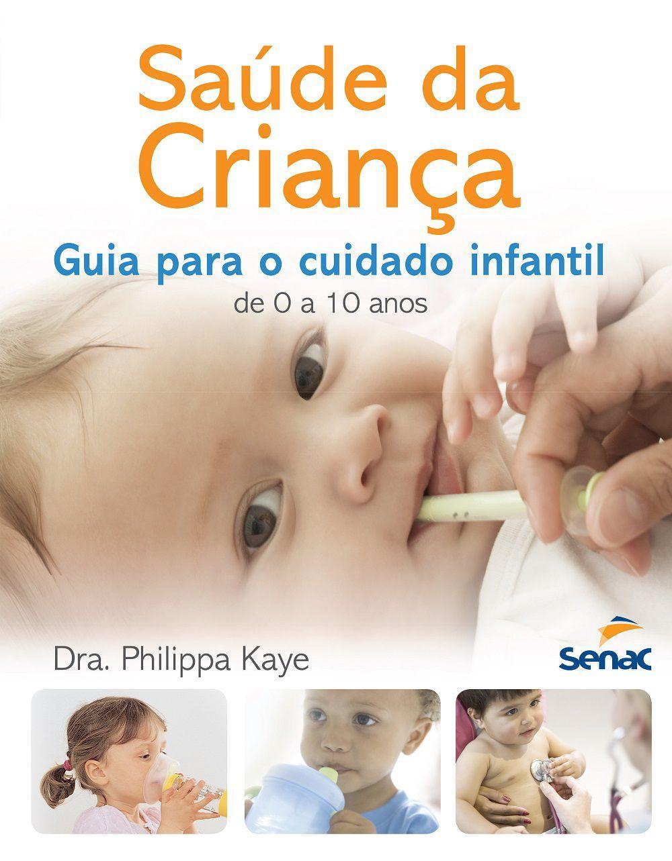 Saúde da criança - Guia para o cuidado infantil de 0 a 10 anos
