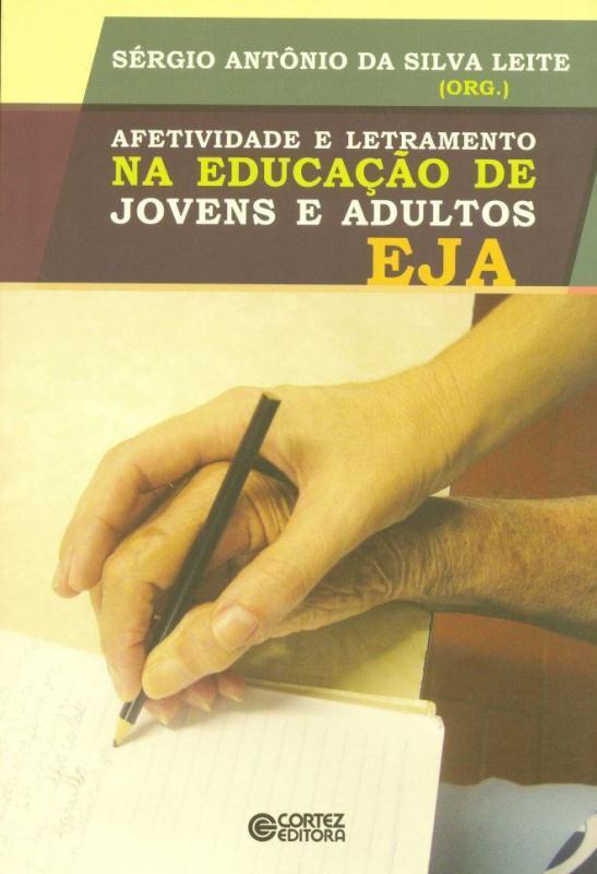 Afetividade e letramento na educação de jovens e a