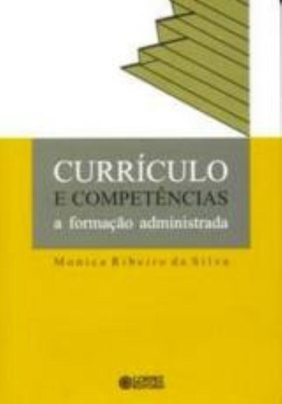 Currículo e competências - a formação administrada