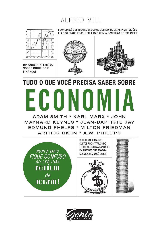 Tudo o que você precisa saber sobre economia - Um curso intensivo sobre dinheiro e finanças