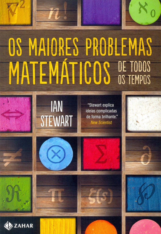Os maiores problemas matemáticos de todos os tempo