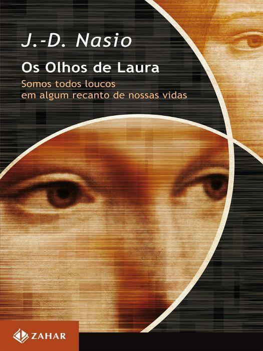Os olhos de Laura - Somos todos loucos em algum recanto de nossas vida