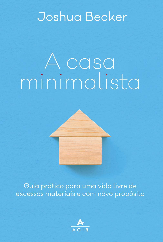 """A casa minimalista """