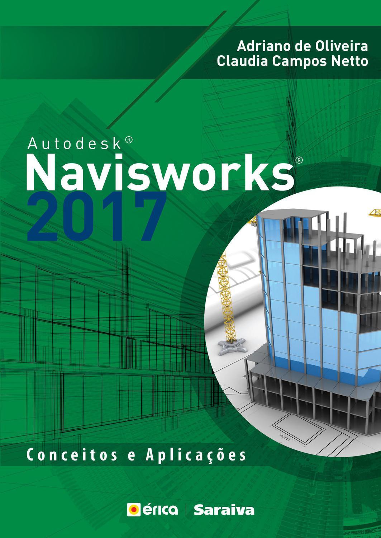 """Autodesk"""" Navisworks 2017 - Conceitos e aplicações"""