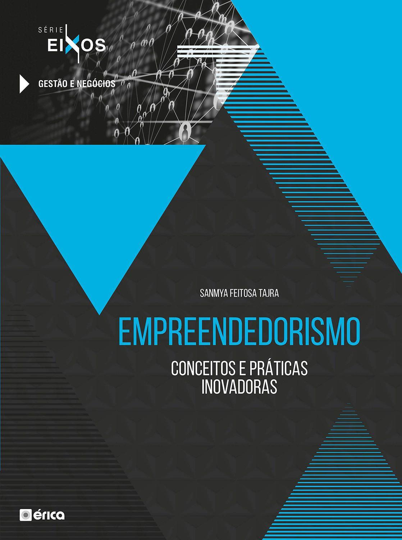 Empreendedorismo - Conceitos e Práticas Inovadoras