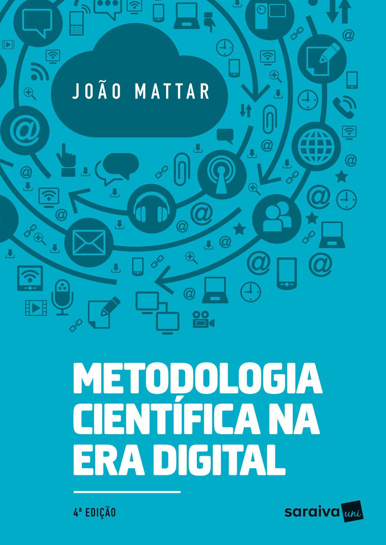 Metodologia científica na Era digital