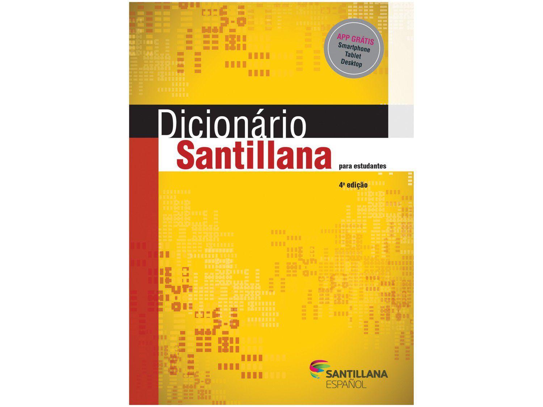 Dicionário Santillana para Estudantes 4º Edição - Miguel Díaz e García-Talavera