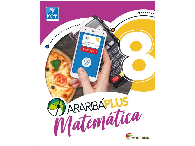 Livro Araribá Plus Matemática 8º Ano - Obra Coletiva