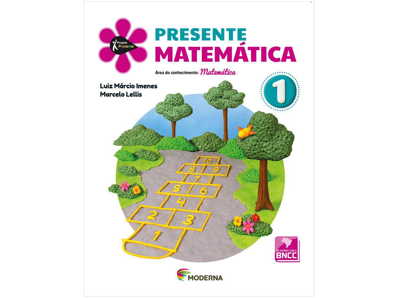Livro Presente Matemática 1° Ano - Luiz Márcio Imenes Marcelo Lellis