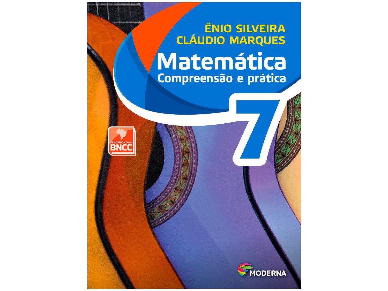 Livro Matemática Compreensão e Prática 7º Ano - Ênio Silveira e Cláudio Marques