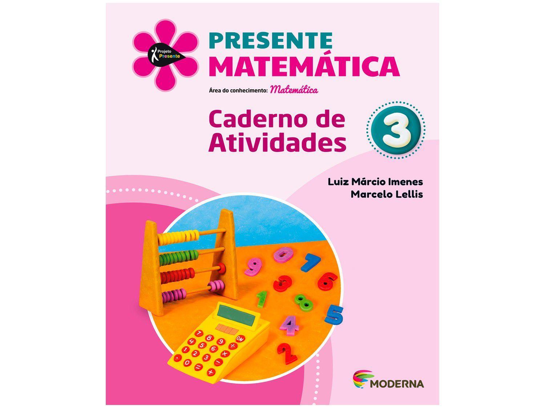 Livro Presente Matemática 3º Ano - Luiz Márcio Imenes e Marcelo Lellis