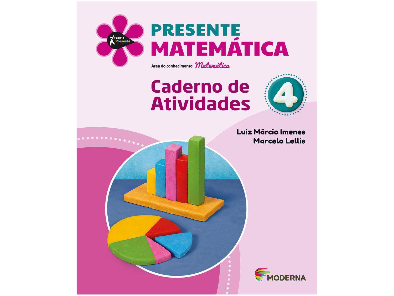 Livro Presente Matemática 4º Ano - Luiz Márcio Imenes e Marcelo Lellis