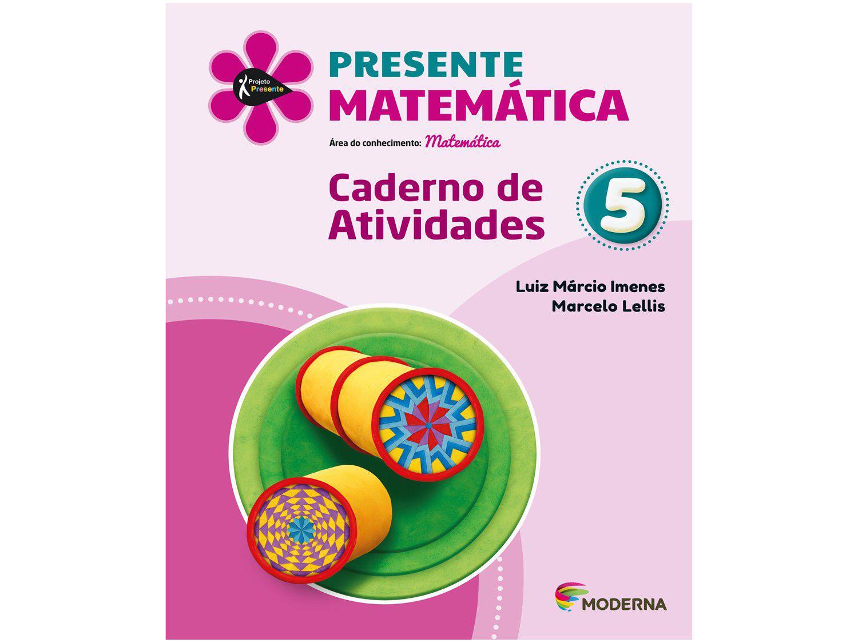 Livro Presente Matemática 5º Ano - Luiz Márcio Imenes e Marcelo Lellis
